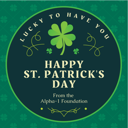 Happy St. Patrick's Day from The Alpha-1 Foundation